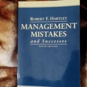 Management, Mistakes, and Successes